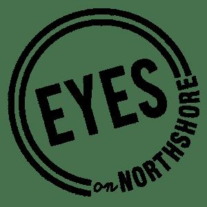 Eye on Northshore